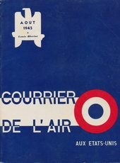 Courrier de l'Air - Août 1945 - Louis Blériot.
