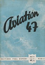 Aviation 1947 - Editions Paul Dupont.