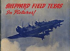 Sheppard Field Texas in Pictures !